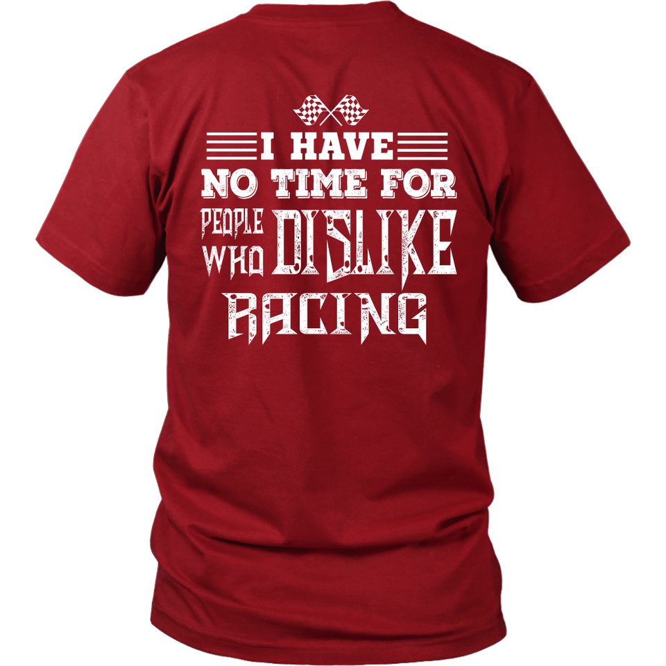I Have No Time For People Who Dislike Racing!