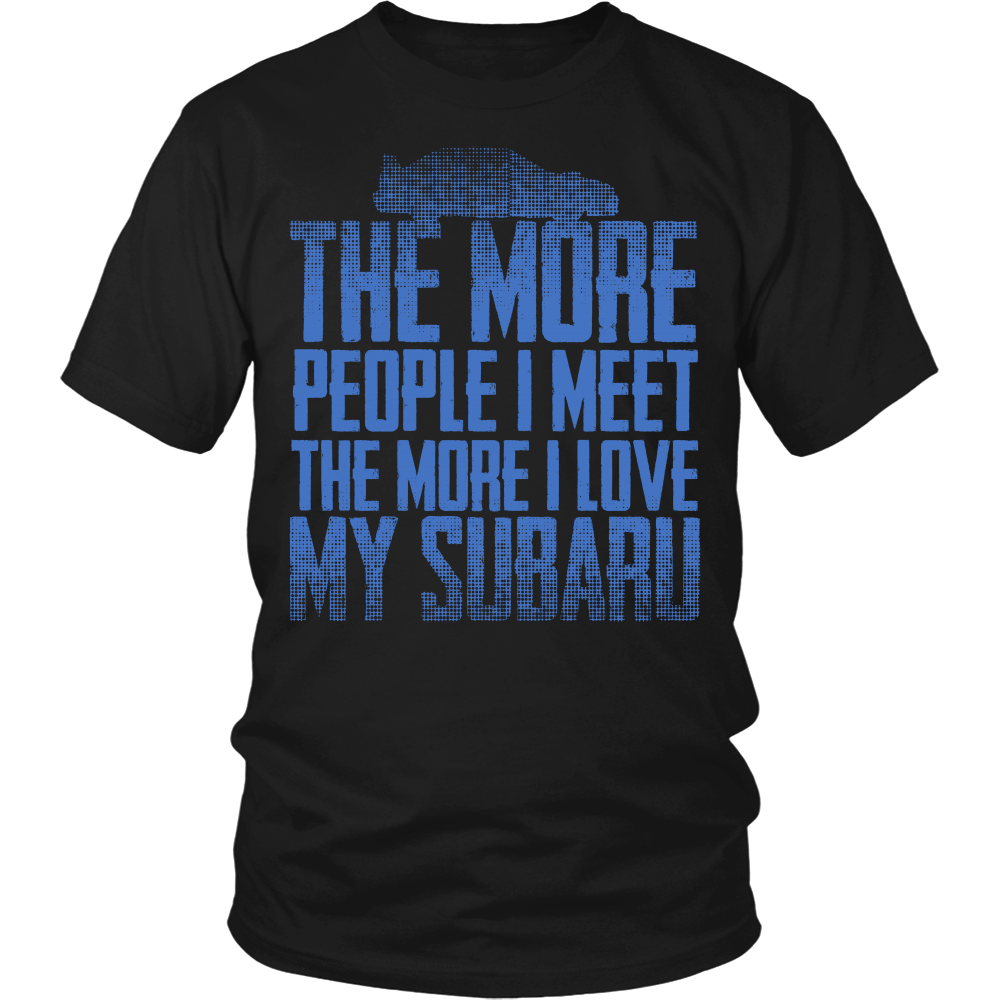 The More People I Meet,The More I Love My Subaru
