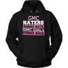 Haters Gonna Hate, GMC Girls Gonna Rock