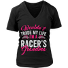 Wouldn't Trade My Life, I'm A Racer's Grandma!