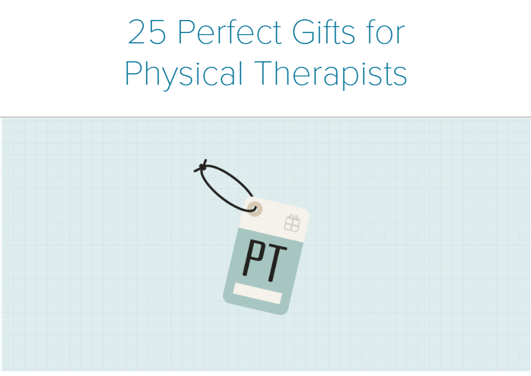 25 Perfect Gifts for Physical Therapists