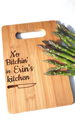 No Bitchin' in My Kitchen - Personalized Bamboo Cutting Board - Small Cheese Board - Personalized Gift