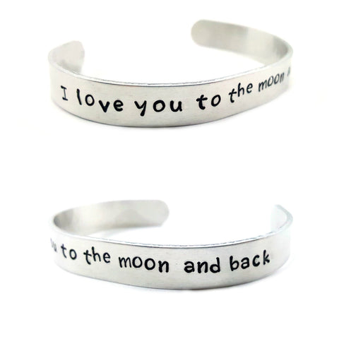 I Love You To The Moon And Back Hand Stamped Aluminum Cuff Bracelet