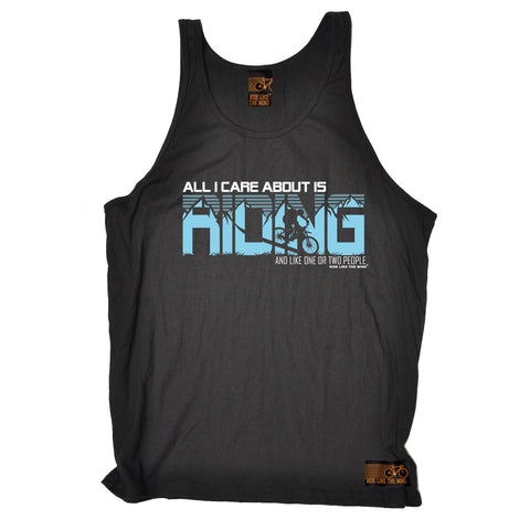 RLTW -  All I Care About Is Riding And Like One Or Two People  - VEST TOP