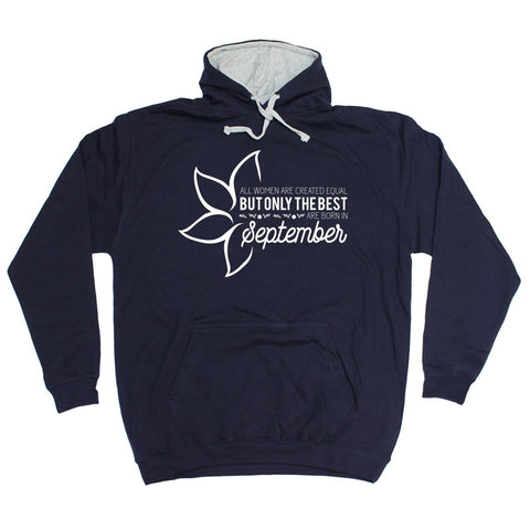 fonfella All Women Are Created Equal Best Born In September - HOODIE Funny