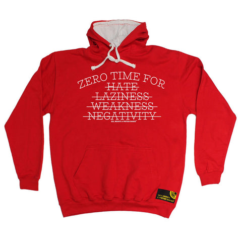 SWPS -   Zero Time For Hate Laziness Weakness Negativity - HOODIE