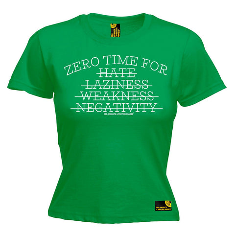 SWPS -  Women's Zero Time For Hate Laziness Weakness Negativity - FITTED T-SHIRT