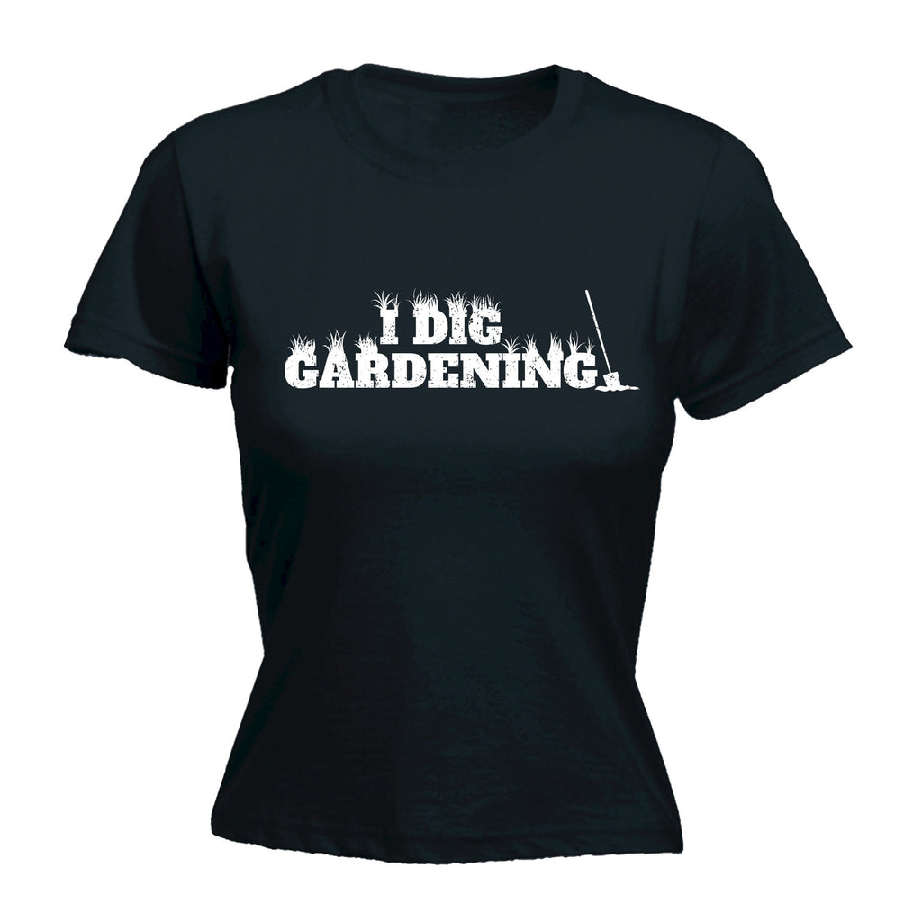 I DIG GARDENING - WOMEN'S FITTED T-SHIRT