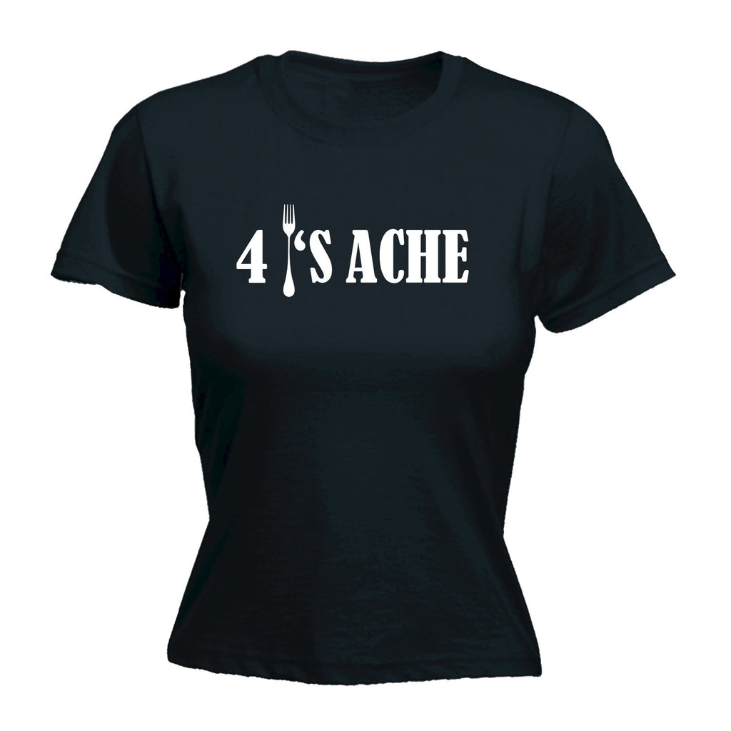 Women's 4 FORKS ACHE ... FORK DESIGN  - FITTED T-SHIRT