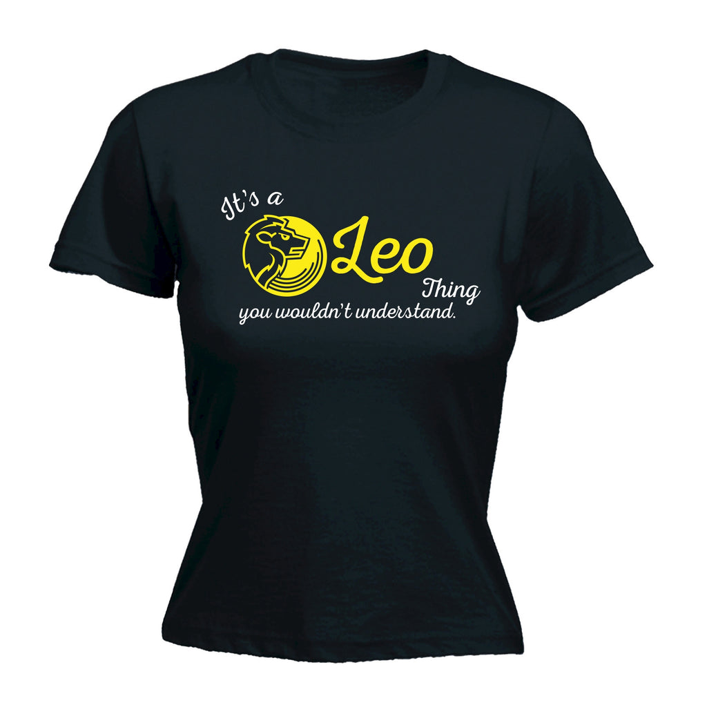 It's A Leo Thing ... Understand - FITTED T-SHIRT