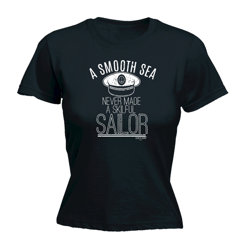 Ocean Bound Women's A SMOOTH SEA NEVER MADE A SKILFUL SAILOR ... HAT DESIGN  - FITTED T-SHIRT