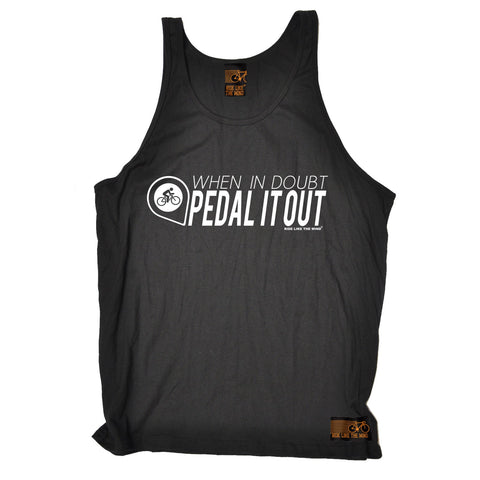 RLTW -  When In Doubt Pedal It Out  - VEST TOP