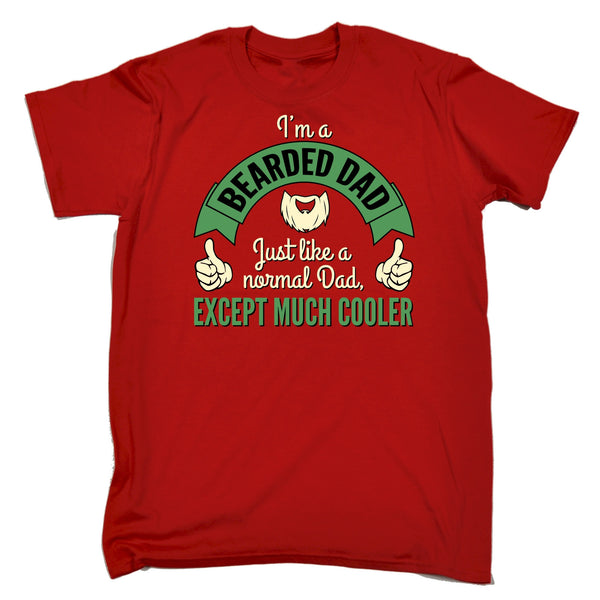 3dffa7f05 I'm A Bearded Dad ... Except Much Cooler T-SHIRT – fonfella
