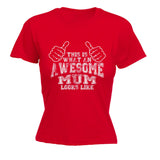This is What An Awesome Mum Looks Like - Women's Fitted T Shirt