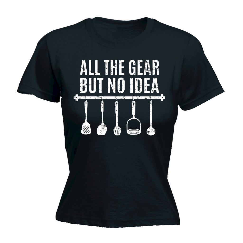 Women's ALL THE GEAR BUT NO IDEA ... KITCHEN UTENSILS DESIGN  - FITTED T-SHIRT