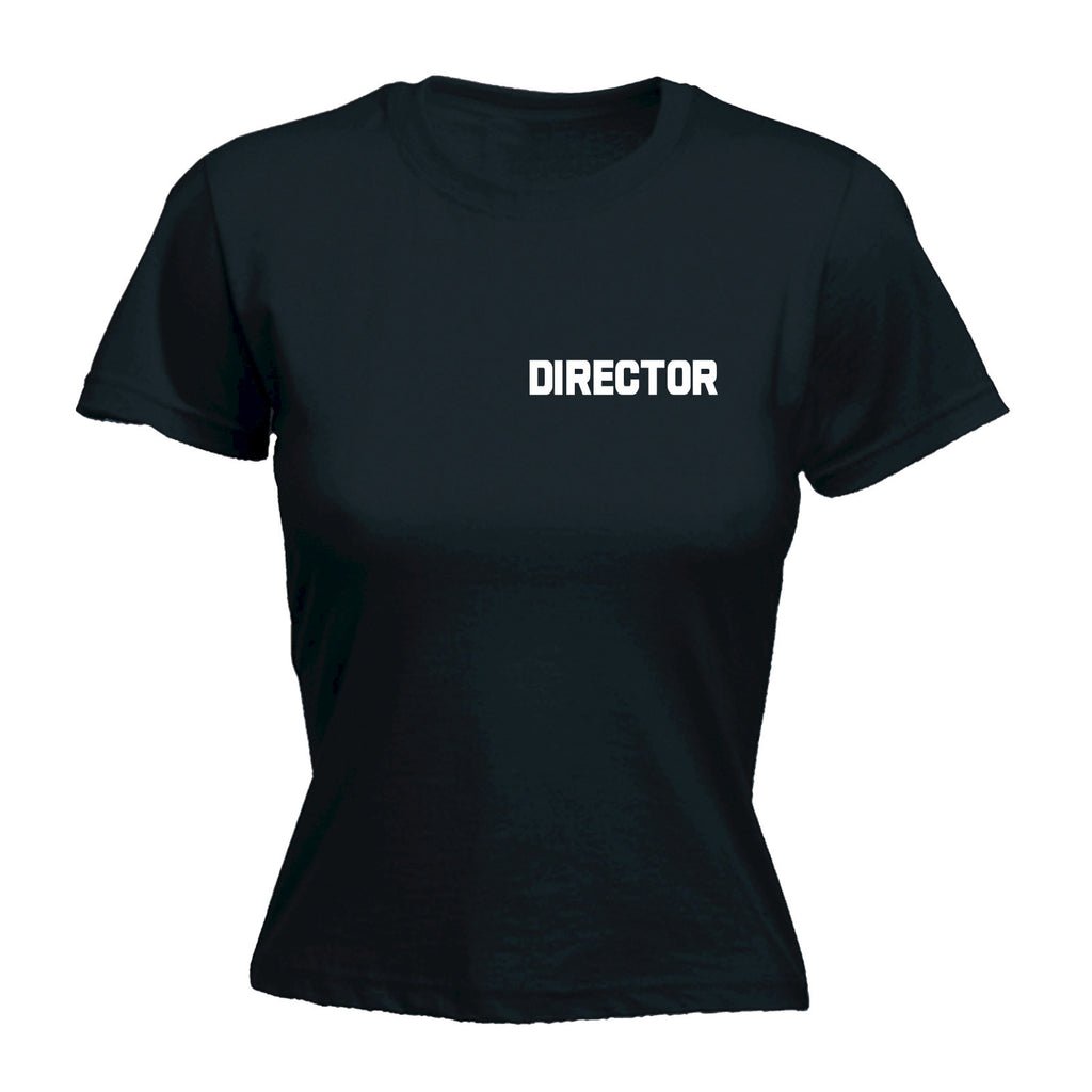 Director ... Breast & Back Design - FITTED T-SHIRT