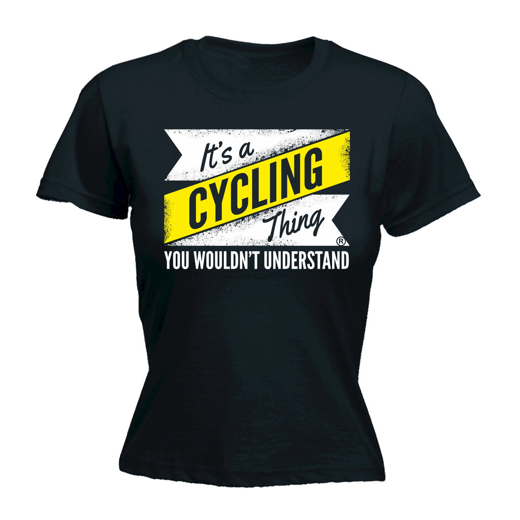 It's A Cycling ... Understand - FITTED T-SHIRT