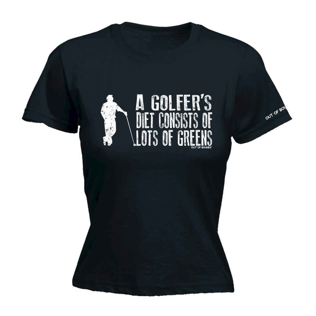 LADIES OUT OF BOUNDS - GOLFER'S DIET - NEW PREMIUM FITTED T-SHIRT (VARIOUS COLOURS) - S M L XL 2XL - by fonfella