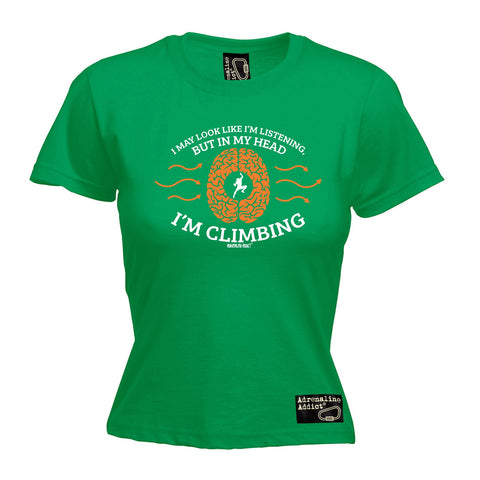 AA Premium -  Women's I May ... Head ... I'm Climbing - FITTED T-SHIRT