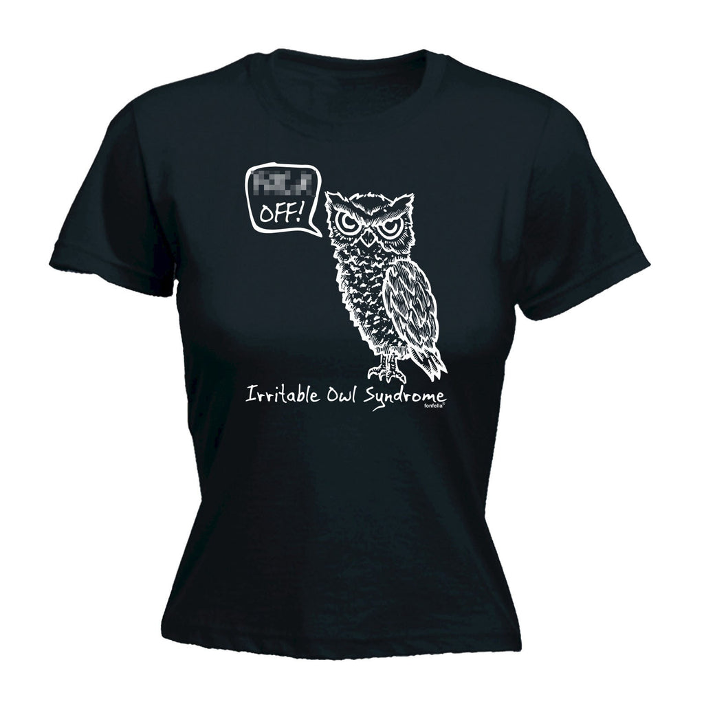 Women's IRRITABLE OWL SYNDROME DESIGN - FITTED T-SHIRT