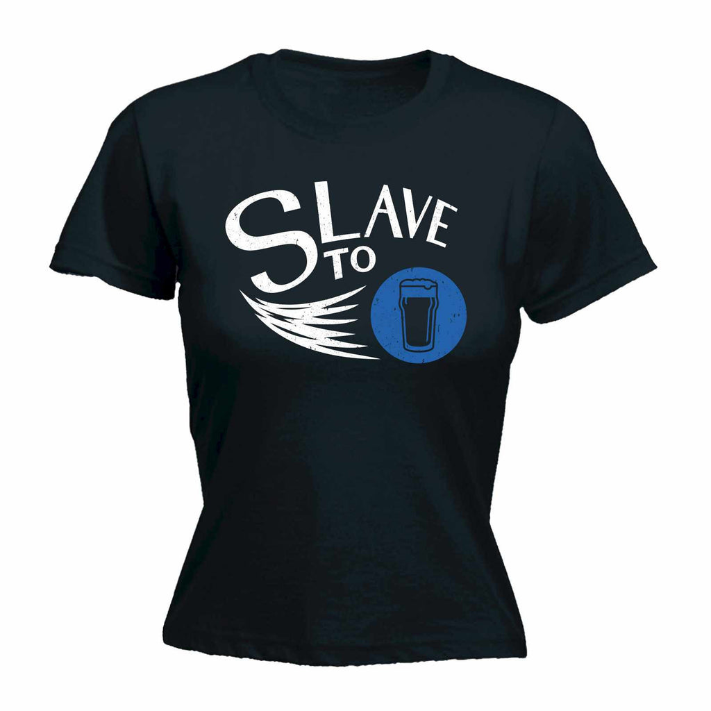 Slave ToWomen's Slave To BEER - FITTED T-SHIRT
