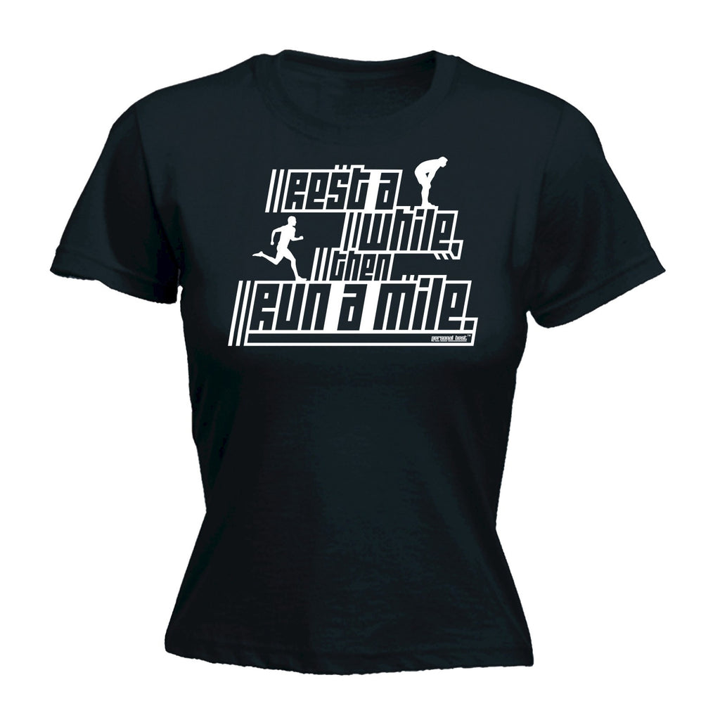 Slogans Women's REST A WHILE THEN RUN A MILE ... JOGGING DESIGN - FITTED T-SHIRT