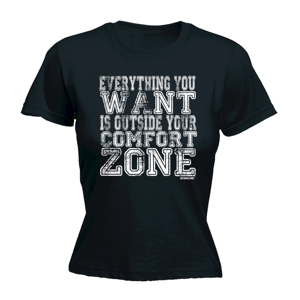 Slogans Women's EVERYTHING YOU WANT IS OUTSIDE YOUR COMFORT ZONE - FITTED T-SHIRT
