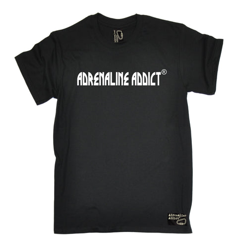 Men's Adrenaline Addict Premium ... Horizontal Design T-SHIRT - funny slogan tee