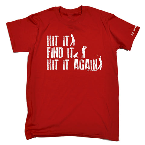 OUT OF BOUNDS - HIT IT FIND IT HIT IT AGAIN - NEW PREMIUM LOOSE FIT BAGGY T-SHIRT - funny slogan tee (VARIOUS COLOURS) - S M L XL 2XL 3XL 4XL 5XL - by 123t
