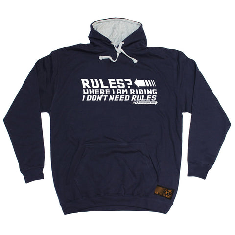 RLTW -   Rules Where I Am Riding I Don't Need Rules - HOODIE