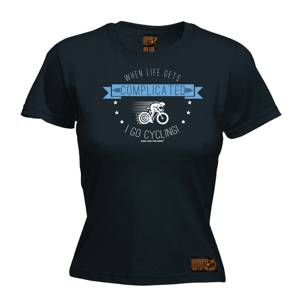 RLTW Premium -  Women's When Life Gets Complicated I Go Cycling - FITTED T-SHIRT