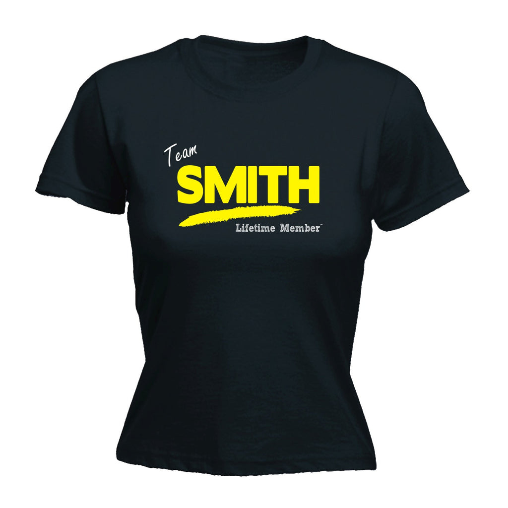 LADIES TEAM SMITH LIFETIME MEMBER - NEW PREMIUM FITTED T-SHIRT (VARIOUS COLOURS) - S, M, L, XL, 2XL - by Slogans