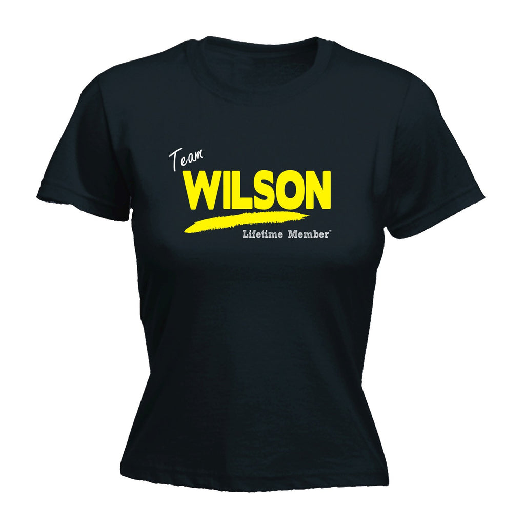 LADIES TEAM WILSON LIFETIME MEMBER - NEW PREMIUM FITTED T-SHIRT (VARIOUS COLOURS) - S, M, L, XL, 2XL - by Slogans