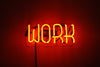 Work Neon Sign - Noble Gas Industries
