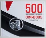 500 Championship Race Wins For Holden Commodore Hardcover Book