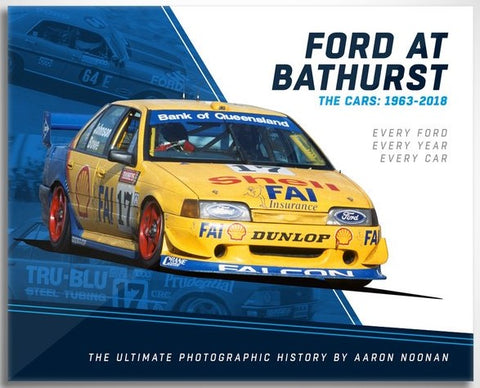 FORD AT BATHURST, THE CARS: 1963-2018