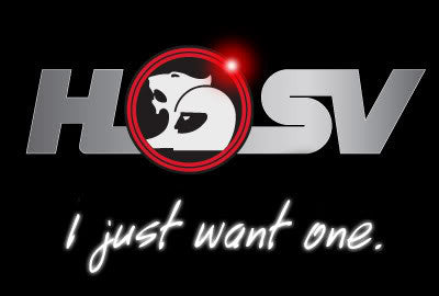 HSV 'I just want one' Decal Sticker VT - VZ, VE, VF