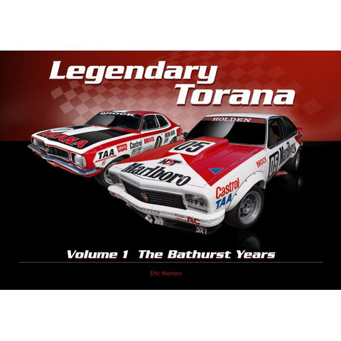 LEGENDARY TORANA - VOLUME 1 THE BATHURST WINS