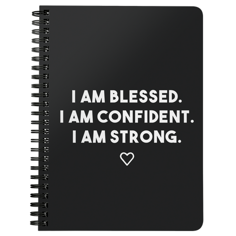 I am blessed, confident & strong
