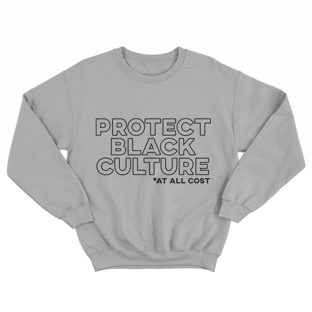 Protect The Culture | Crewneck