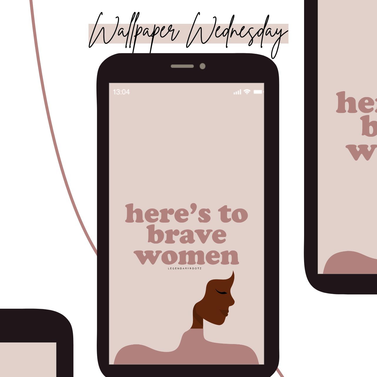 Here's To Brave Women | Wallpaper Pack