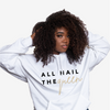 All Hail The Queen | Hoodie