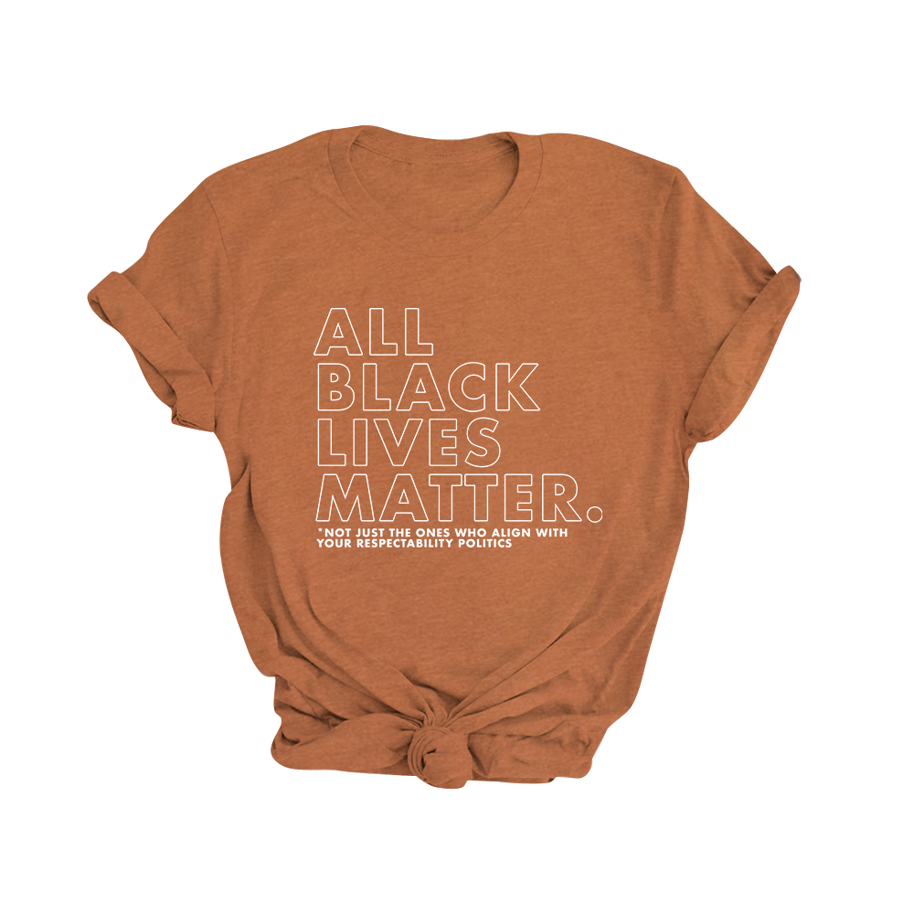 All Black Lives Matter | Tee - Legendary Rootz