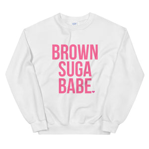 Brown Suga Babe | Sweatshirt