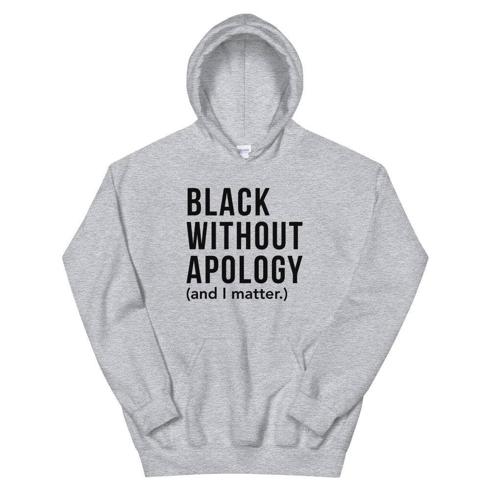Black Without Apology | Hoodie