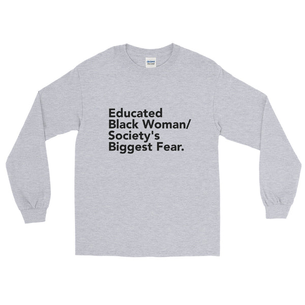 Educated Black Woman | Long Sleeve