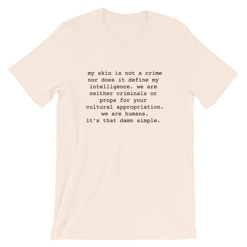 My Skin Is Not A Crime | Tee