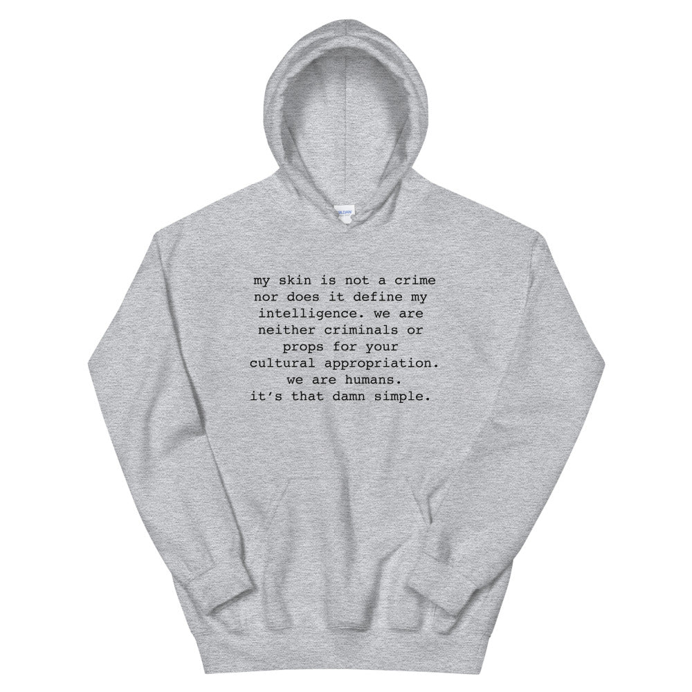 My Skin Is Not A Crime | Hoodie