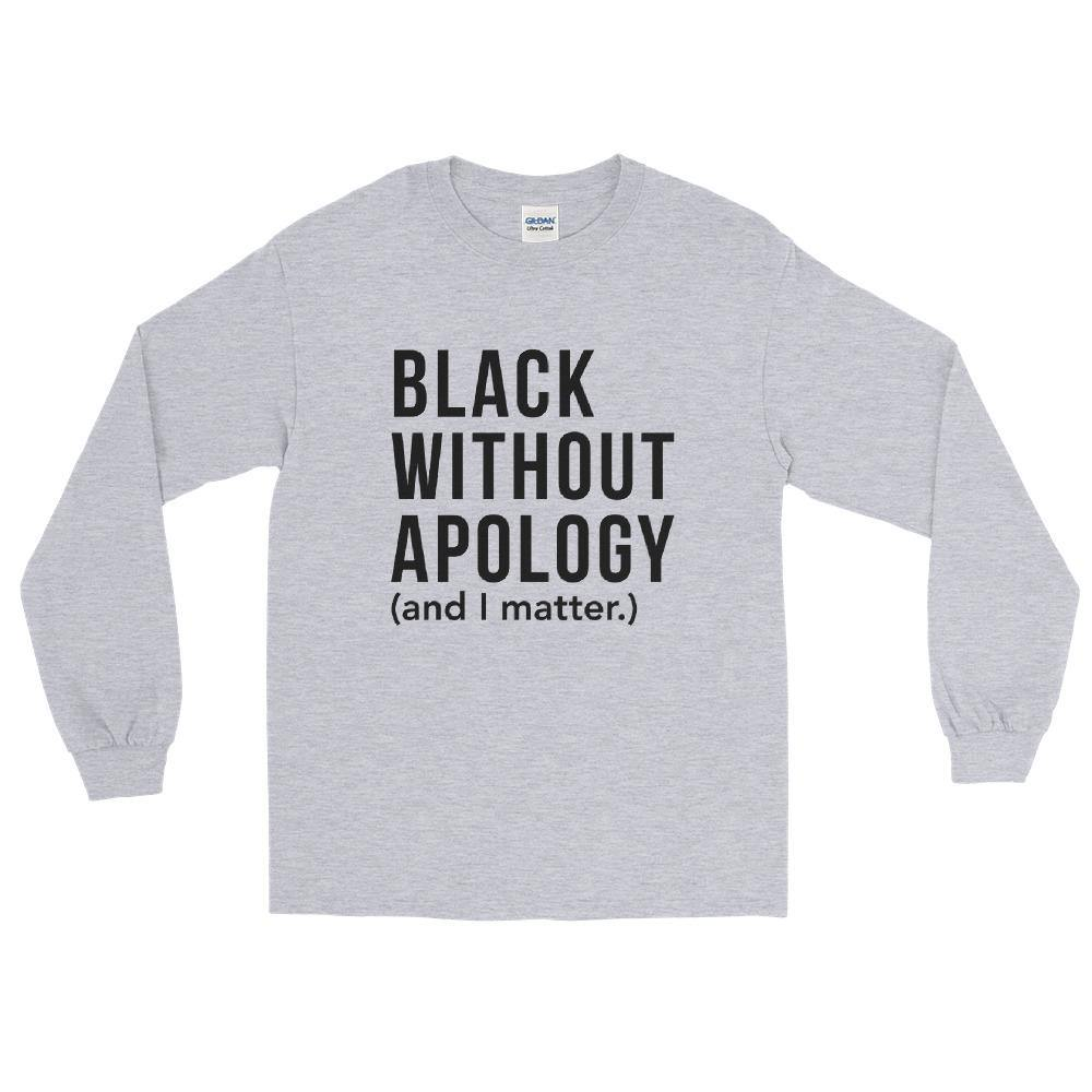 Black Without Apology | Long Sleeve