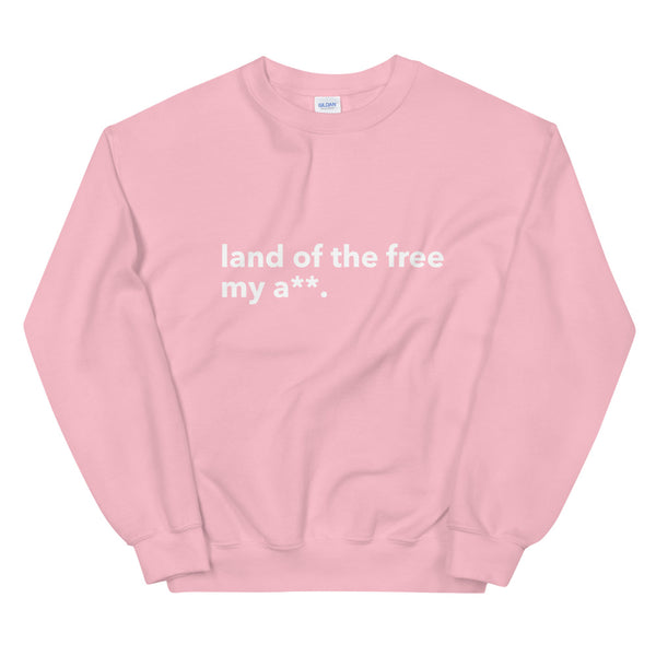 Land of the Free | Sweatshirt
